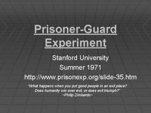 PrisonerGuard Experiment Stanford University Summer 1971 http www