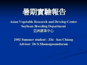 Asian Vegetable Research and Develop Center Soybean Breeding