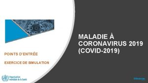 POINTS DENTRE EXERCICE DE SIMULATION MALADIE CORONAVIRUS 2019