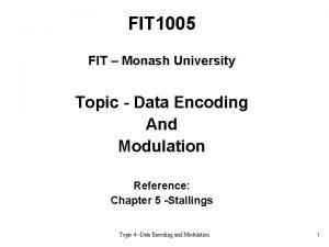 FIT 1005 FIT Monash University Topic Data Encoding