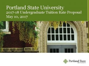 Portland State University 2017 18 Undergraduate Tuition Rate