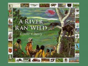 The beautiful Nashua River ran wild through the