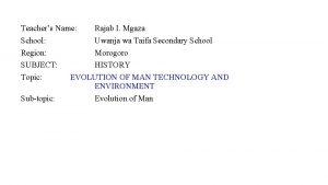 Teachers Name Rajab I Mgaza School Uwanja wa