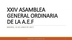 XXIV ASAMBLEA GENERAL ORDINARIA DE LA A E