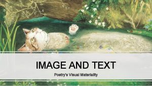 IMAGE AND TEXT Poetrys Visual Materiality Francis Chantrey