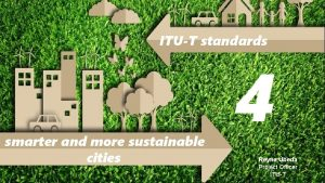 ITUT standards smarter and more sustainable cities 4