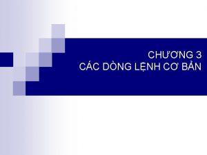 CHNG 3 CC DNG LNH C BN N
