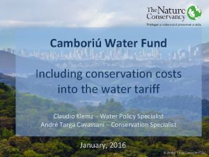 Cambori Water Fund Including conservation costs into the