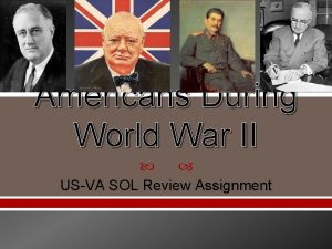 Americans During World War II USVA SOL Review