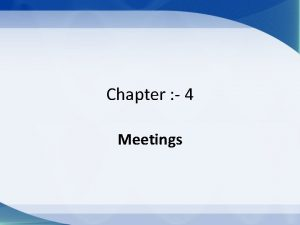 Chapter 4 Meetings Kinds Of Company Meetings 1