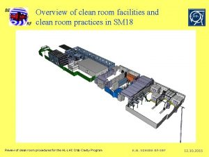 Overview of clean room facilities and clean room