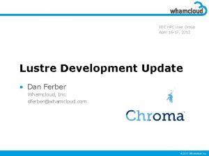IDC HPC User Group April 16 17 2012