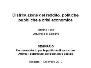 Distribuzione del reddito politiche pubbliche e crisi economica