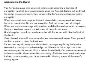 Abrogation in the Quran The Quran is unique