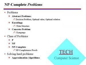 NPComplete Problems Problems Q Abstract Problems f Decision