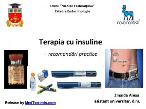 USMF Nicolae Testemianu Catedra Endocrinologie Terapia cu insuline