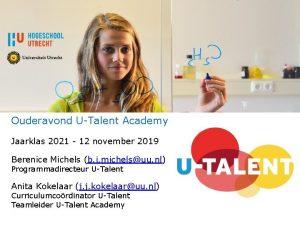 Ouderavond UTalent Academy Jaarklas 2021 12 november 2019