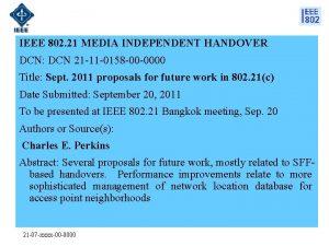 IEEE 802 21 MEDIA INDEPENDENT HANDOVER DCN DCN