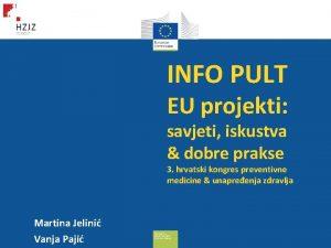 INFO PULT EU projekti savjeti iskustva dobre prakse