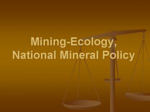 MiningEcology National Mineral Policy INDIA Mineral Resources 89