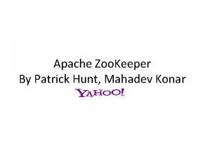 Apache Zoo Keeper By Patrick Hunt Mahadev Konar