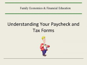 Family Economics Financial Education Understanding Your Paycheck and