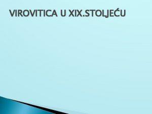 VIROVITICA U XIX STOLJEU DVORAC Poetak1798 99 ruenje