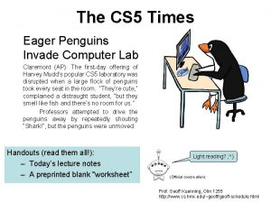 The CS 5 Times Eager Penguins Invade Computer