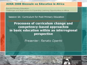 ADEA 2008 Biennale on Education in Africa Beyond