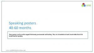 Speaking posters 40 60 months These posters can