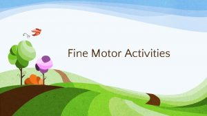 Fine Motor Activities Fine Motor Choices PlayDoh Pattern