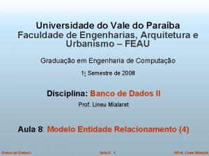 Universidade do Vale do Paraba Faculdade de Engenharias