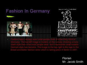 Fashion In Germany Fashion hasnt always been what