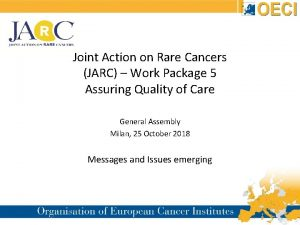 Joint Action on Rare Cancers JARC Work Package