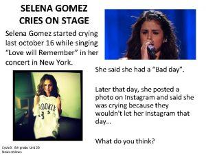 SELENA GOMEZ CRIES ON STAGE Selena Gomez started