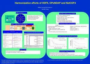 Harmonization efforts of HDF 5 OPe NDAP and