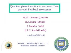Quantum phase transition in an atomic Bose gas