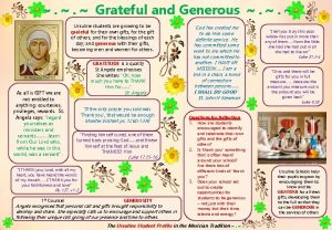 Grateful and Generous Ursuline students are growing to