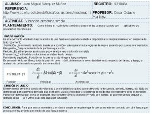 ALUMNO Juan Miguel Vzquez Muoz REGISTRO 9310464 REFERENCIA