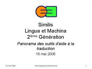 Similis Lingua et Machina 2 ime Gnration Panorama