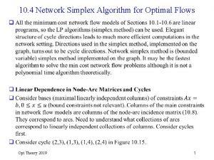 10 4 Network Simplex Algorithm for Optimal Flows