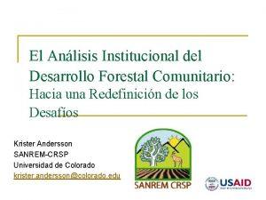 El Anlisis Institucional del Desarrollo Forestal Comunitario Hacia