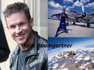 Felix Baumgartner Felix Baumgartner lete Osztrk ejternys helikopterpilta