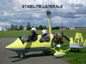 STABILITE LATERALE STABILITE LATERALE 1 LA STABILITE DE
