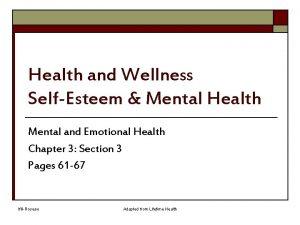 Health and Wellness SelfEsteem Mental Health Mental and