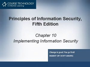 Principles of Information Security Fifth Edition Chapter 10