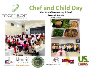 Chef and Child Day East Broad Elementary School