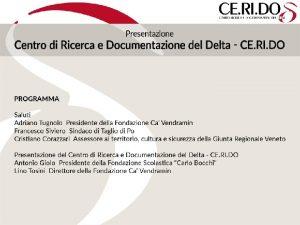Progetto Delta La proposta di istituire un Centro