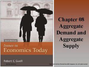 Chapter 08 Aggregate Demand Aggregate Supply Mc GrawHillIrwin