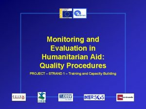 Monitoring and Evaluation in Humanitarian Aid Quality Procedures
